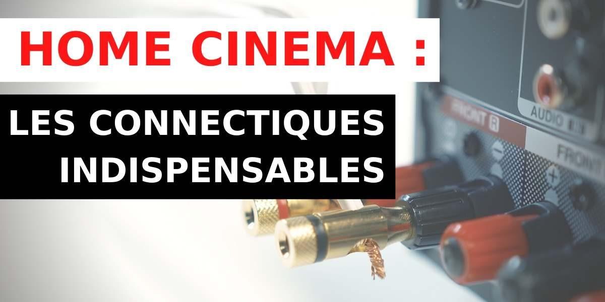 vignette de l'article sur les connexions home cinema
