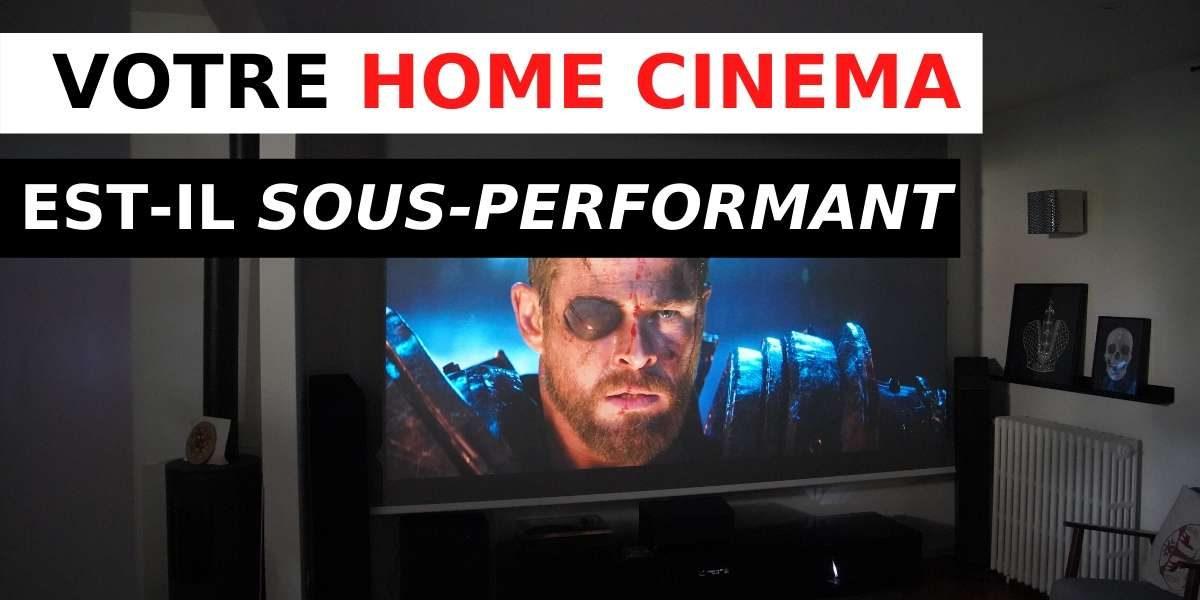 vignette de l'article sur le home cinema sous-performant
